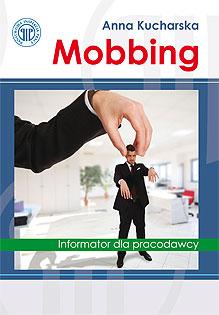 Mobbing Informator dla pracodawcy
