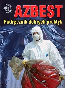 Azbest! Podręcznik dobrych praktyk