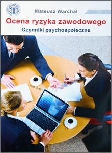 Ocena ryzyka zawodowego Czynniki psychospołeczne