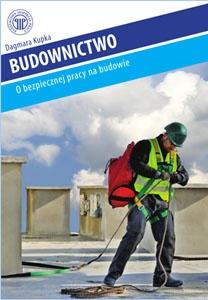 Budownictwo o bezpiecznej pracy na budowie