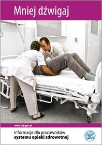 Mniej dźwigaj - informacje dla pracowników systemu opieki zdrowotnej