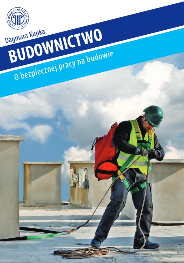 o bezpiecznej pracy na budowie